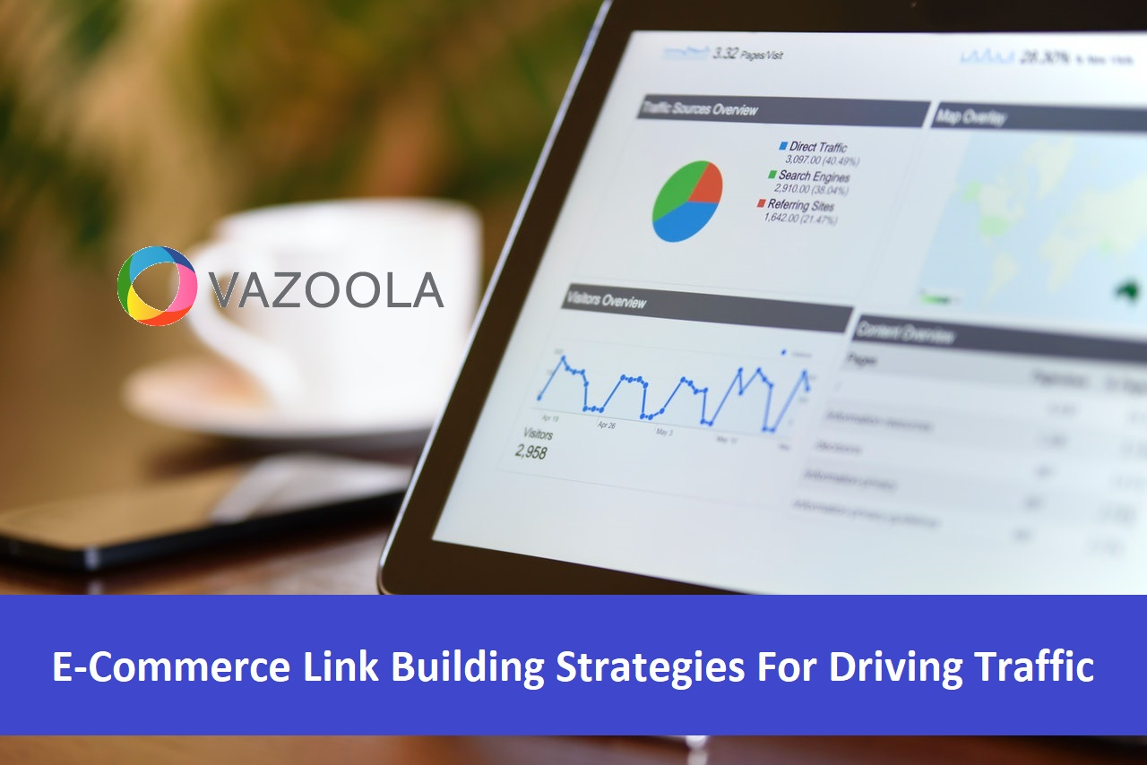 E-commerce Link Building Strategies for Driving Traffic