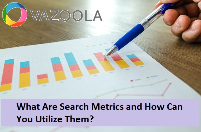 What Are Search Metrics and How Can You Use Them?