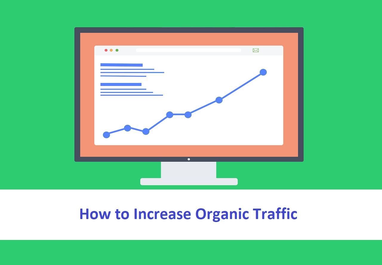 How To Increase Organic Traffic